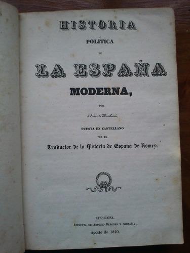 historia política de la españa moderna - sr de marliani 1840