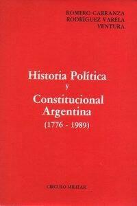 historia politica y constitucional argentina - r. carranza