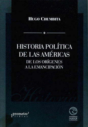 historia polítics de las américas - hugo chumbita