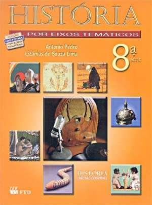 história por eixos temáticos - 8ª série - 2002