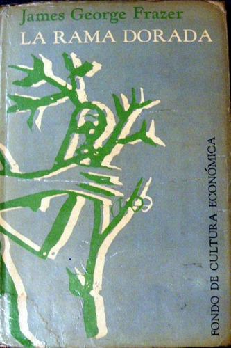 historia religiosa. frazer. la rama dorada. magia y religion