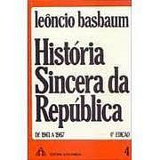 história sincera da república de 1961 a 1967 leôncio basbaum
