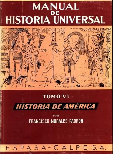 historia univ.1/2 hist. de america - menendez pidal