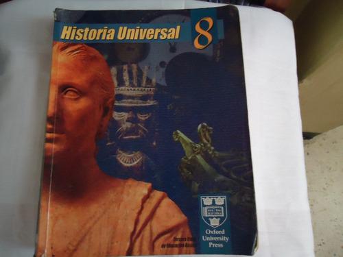 historia  universal de 8vo. david ortega.-oxford