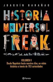 historia universal freak 2  joaquin  barañao nuevo hay stock