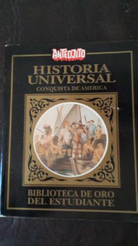 historia universal.conquista de america.san isidro
