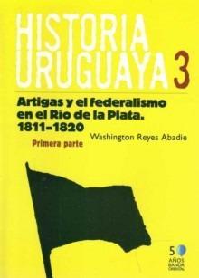 historia uruguaya #3 - washington reyes abadie