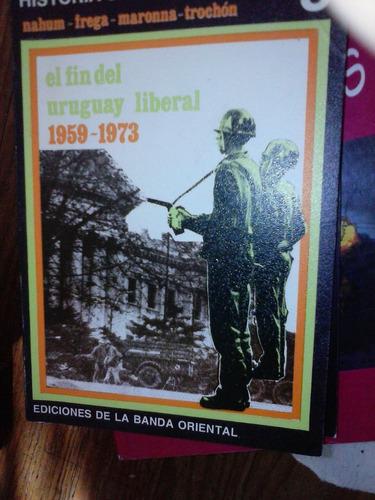 historia uruguaya tomo 8 fin del uruguay liberal 1959 1973