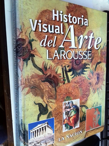 historia visual del arte larousse la nacion ru6