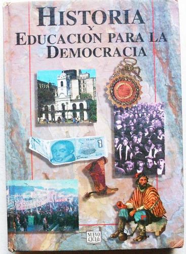 historia y educación para la democracia / ed. nuevo ciclo