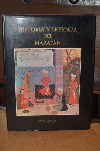 historia y leyenda del mazapán javier malagón