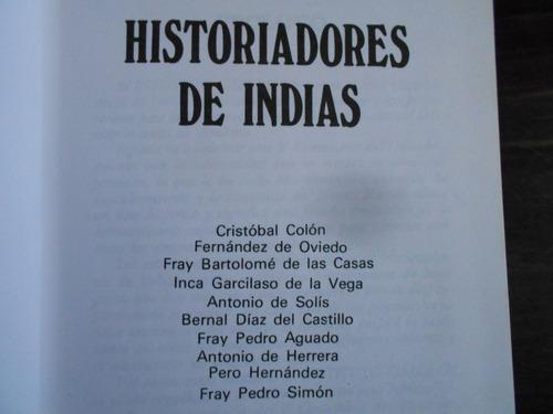 historiadores de indias. edición conmemorativa. i. gallach.