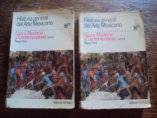 historial general arte mexicano epoca moderna contemporan 2t