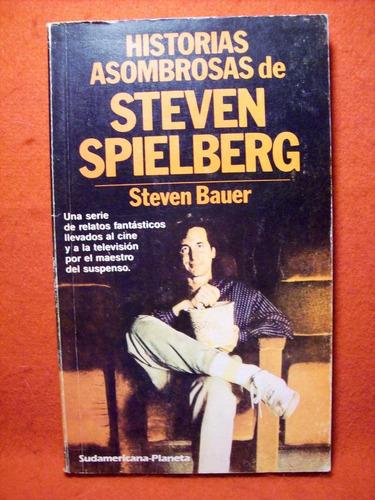 historias asombrosas de steven spielberg steven bauer 1986