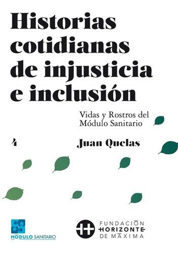 historias cotidianas de injusticia e inclusión