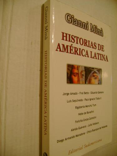 historias de américa latina gianni minà
