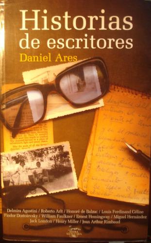 historias de escritores, de daniel ares