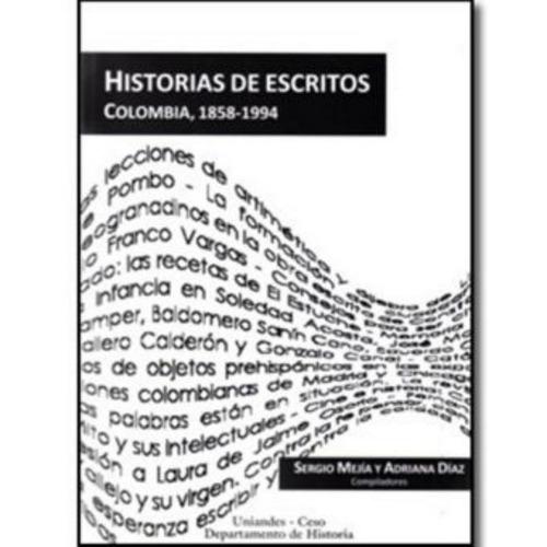 historias de escritos. colombia, 1858-1994 - varios autores