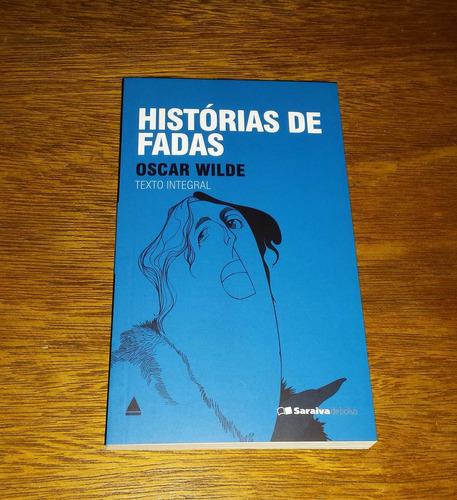 histórias de fadas - oscar wilde - texto integral livro novo