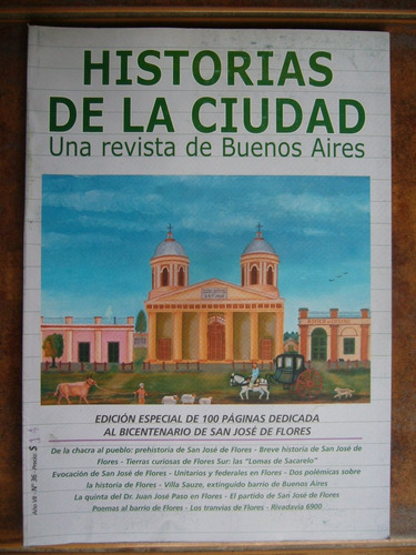 historias de la ciudad una revista de buenos aires 36 flores