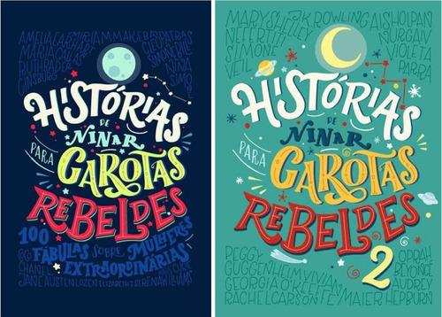 histórias de ninar para garotas rebeldes 1 e 2
