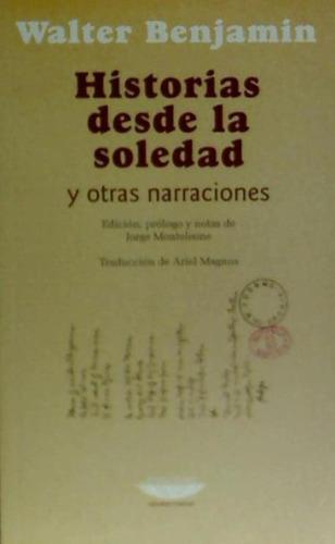 historias desde la soledad y otras narraciones(libro )