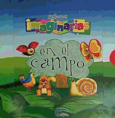historias imaginarias en el campo(libro infantil)