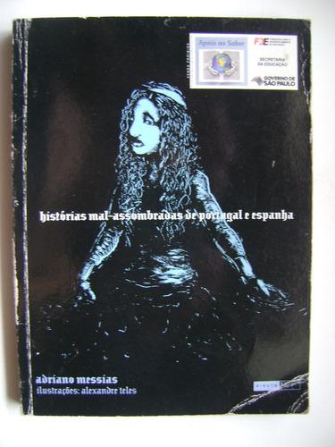 histórias mal-assombradas de portugal e espanha 307