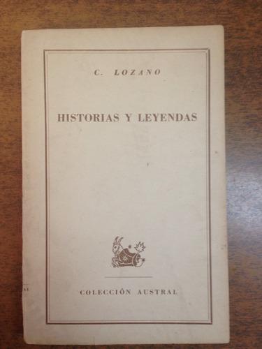 historias y leyendas / c. lozano