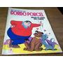 Revista Coleccionable- Las Aventuras Del Gordo Porcel-1977