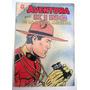 Antigua Revista Aventura King La Policia Montada Novaro 1964