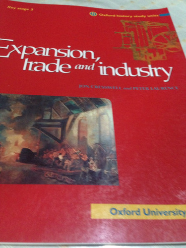 history key stage 3 expansion trade and industry oxford