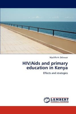 hiv/aids and primary education in kenya; odiwuo envío gratis