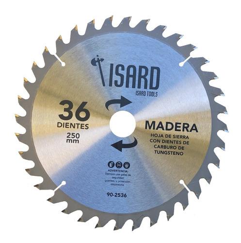 hoja de sierra circular para madera 250 mm 36 dientes isard