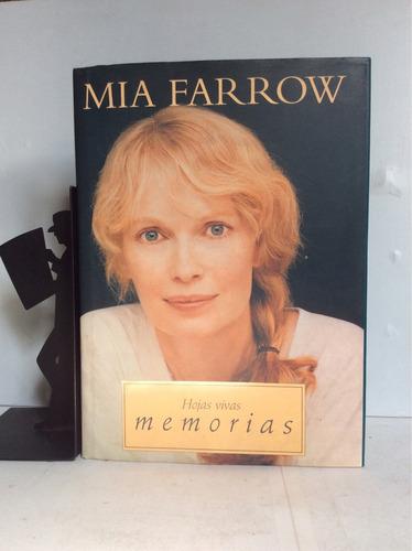 hojas vivas, memorias, mia farrow