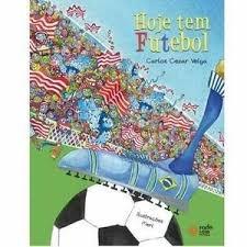 hoje tem futebol - carlos cezar veiga