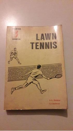 holden - gladman - lawn tennis guía completa para aprender