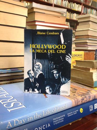 hollywood la meca del cine. blaise cendrars. ed. parsifal.