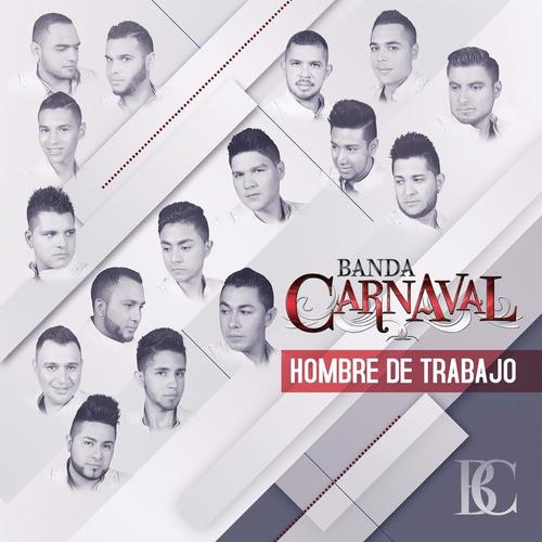 hombre de trabajo banda carnaval disco cd 14 canciones