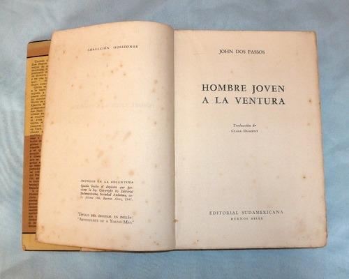 hombre jóven a la aventura john dos passos novela 1947