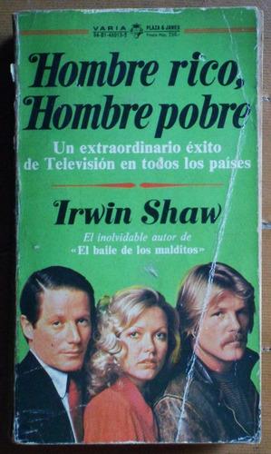 hombre rico, hombre pobre / irwin shaw