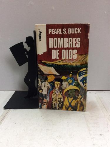 hombres de dios, pearl s. buck