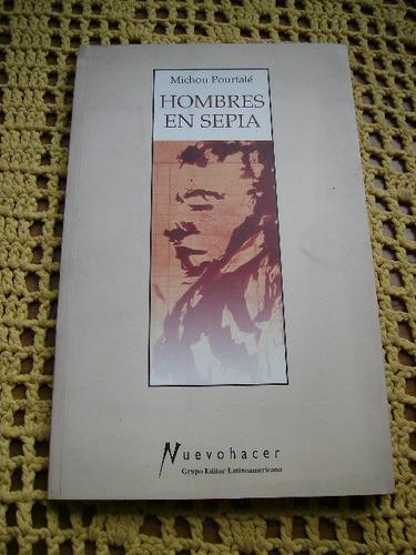 hombres en sepia - michou pourtale