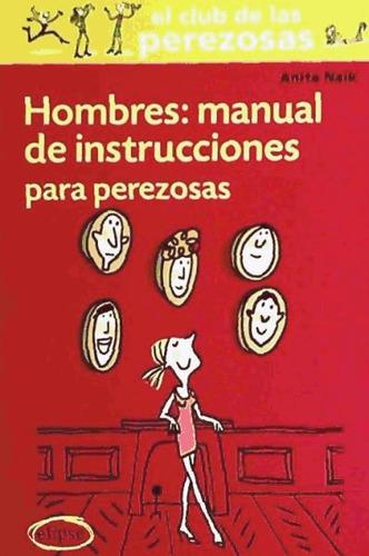 hombres: manual instrucciones para perezosas(9788493856526)