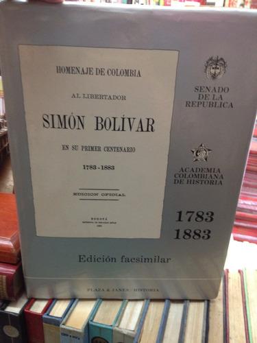 homenaje a simon bolivar - 1° centenario - plaza & janes