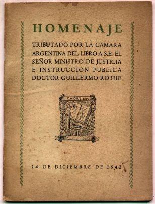homenaje cámara del libro a ministro justicia g. rothe 1942