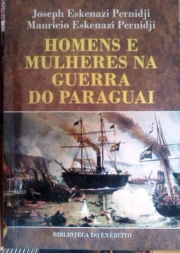 homens e mulheres na guerra do paraguai joseph mauricio