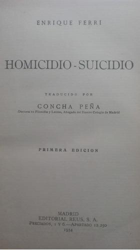 homicido y suicidio  enrique ferri primera edicion 283