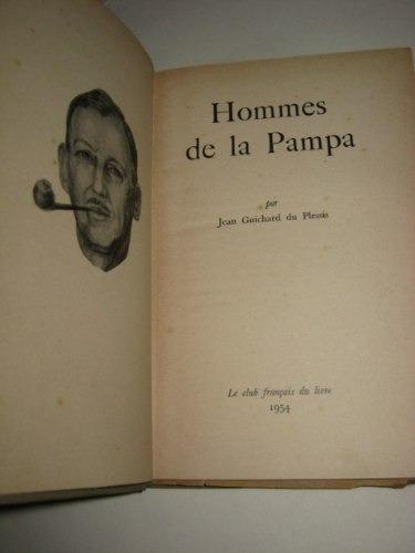 hommes de la pampa jean guichard 1954 texto en frances