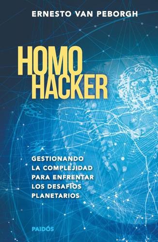homo hacker, van peborgh, paidós